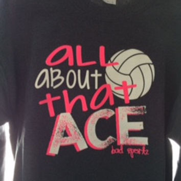All About That ACE Volleyball Crew Neck Sweatshirt