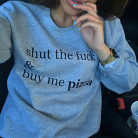 STFU and by me pizza