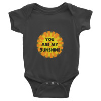 """You Are My Sunshine"" One Piece For Babies"