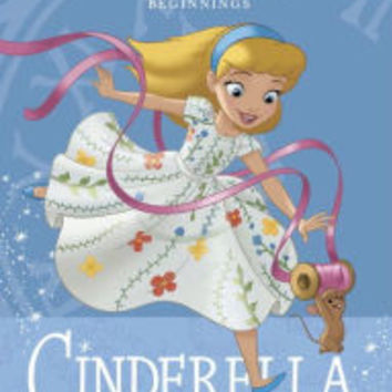 Cinderella Takes the Stage (Disney Princess Beginnings Series)