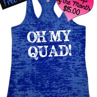 Tank Top of the Month. Oh My Quad. Fitness Tank. Crossfit Tank. Workout Tank. Motivational Tank. Gym Clothing. Activewear. Free Shipping USA