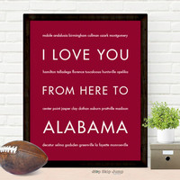 I Love You From Here To ALABAMA art print
