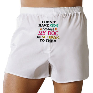 I Don't Have Kids - Dog Front Print Boxer Shorts