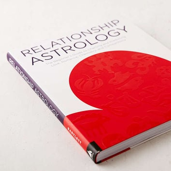 Relationship Astrology: The Beginners Guide To Charting And Predicting Love, Romance, Chemistry and Compatibility By Sarah Bartlett - Urban Outfitters