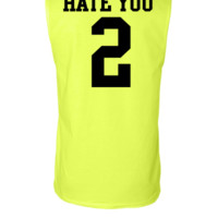 Hate You 2 - Sleeveless T-shirt