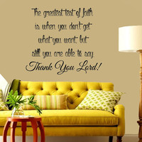 Wall Decals Vinyl Decal Sticker Quote The Greatest Test Of Faith Thank You Lord Prayer Interior Design Mural Bedroom Living Room Decor KT147