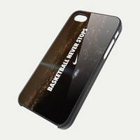 Nike Basketball Never Stop 3373 - iPhone Case iPhone 4 Case iPhone 4S Case iPhone 5 Case iPhone 4 / 4S / 5 Case Hard Cover