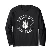 Watch Out For Trees Funny Skiing Long Sleeve T-Shirt