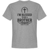 Blessed to be a brother