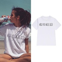 Wish You Were Beer - Women's Drinking T-shirt