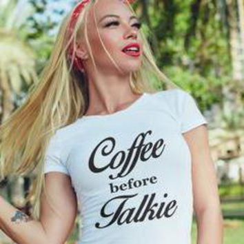Coffee Before Talkie Funny workout Women's tee Top for women