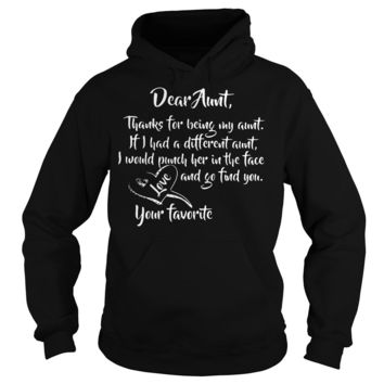 Dear Aunt thanks for being my aunt shirt Hoodie