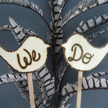 Wedding Cake Topper Love birds We Do. Rustic Wedding cake topper
