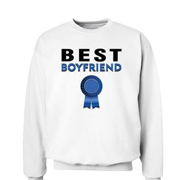 Couples Best Boyfriend or Girlfriend Sweatshirt - Boy or Girlfriend