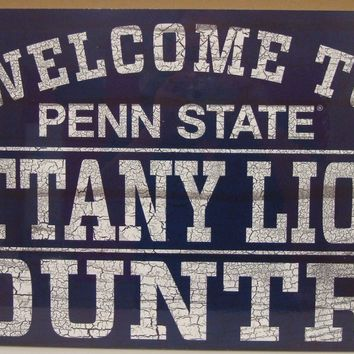 "PENN STATE NITTANY LIONS WELCOME TO COUNTRY WOOD SIGN 13""X24'' NEW WINCRAFT"