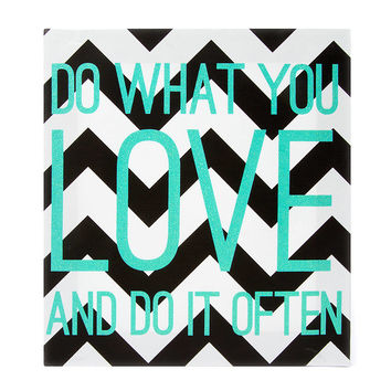 Chevron Striped Do What You Love Wall Canvas