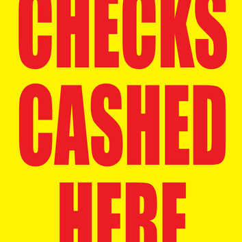 "Checks Cashed Here 18""x24"" Store Business Retail Promotion Signs"