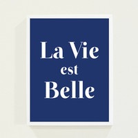 Royal Blue - La Vie Est Belle - Life is Beautiful Wall Art Navy Blue Minimalist Typography Poster Print - Olympic Blue Paris Art