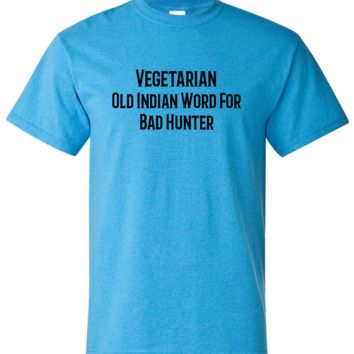 Vegetarian - Bad Hunter Funny Southern Short Sleeve Shirt