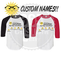 You are my Sunshine ( Custom Raglan )