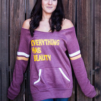 Everything Has Beauty Off the Shoulder Comfy Couture Eco Fleece Sweatshirt