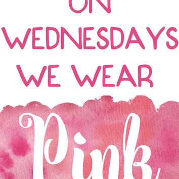 8x10 Printable Wall Art, On Wednesdays we Wear Pink, quote print, Mean Girls quote, watercolor art, movie quote, typography art