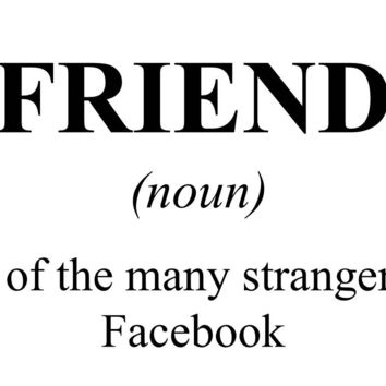 Friend (Facebook) Dictionary Definition T Shirt