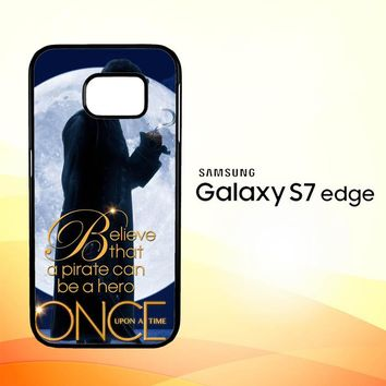 Once Upon A Time Captain Hook Believe F0542 Samsung Galaxy S7 Edge Custom Case