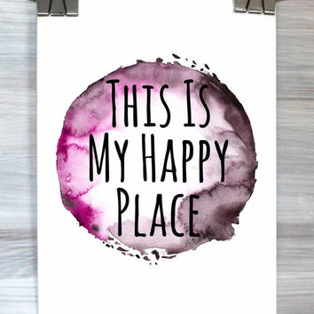 This Is My Happy Place Print Quote Typography Poster Watercolor Bedroom Apartment Wall Art Home Decor