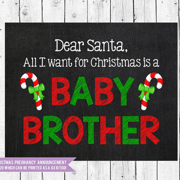 Christmas pregnancy announcement, All I want for Christmas is a baby brother, Instant Download JPEG Printable