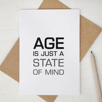 Funny birthday card Age is just a state of mind modern birthday card