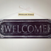 Welcome Sign / Foyer Decor / Entry Way Decor / Black and White / Signage / Metal Sign / Welcome Decor / Chic / Rustic / Traditional