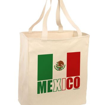 Mexican Flag - Mexico Text Large Grocery Tote Bag by TooLoud