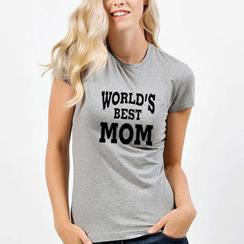 World's best mom tshirts, mom tshirts,mommy tshirts,women Tshirt, T Shirt ,Screen Printing T-shirts, T-Shirts, narrow model, Size S, M, L