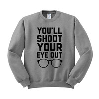 You'll Shoot Your Eye Out Crewneck Sweater, A Christmas Story Movie Sweater, Ralphie Glasses, Classic Family Christmas, Red Ryder BB Gun