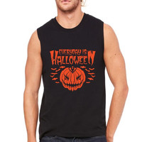 everyday is halloween funny Muscle Tank