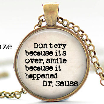 Dr Seuss Dont Cry Smile Necklace Pendant Jewelry Motivational Word Quote Jewelry Inspirational Charm  Meaningful Quote Words graduation gift