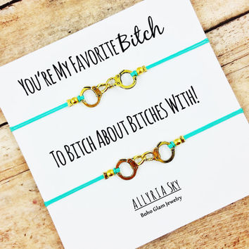 You're My Favorite Bitch Gold Handcuff Friendship Bracelet Set | BFF, Best Friend Gift Jewelry | Best Bitches Bracelets