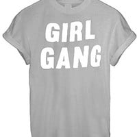 Girl GANG love FRIENDS T SHIRT top TEE UNISEX MEN WOMEN ALL SIZES FREE DELIVERY - Grey