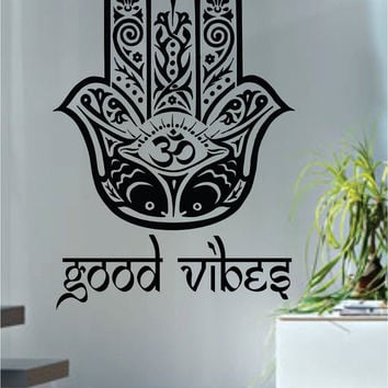 Good Vibes Hamsa Hand Version 5 Decal Sticker Wall Vinyl
