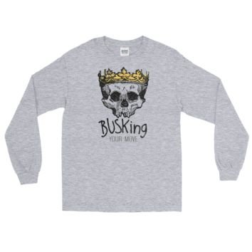 BUSKing - It's Your Move! Long Sleeve