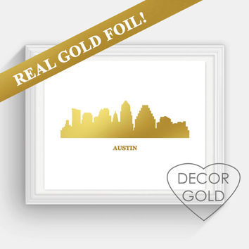 Austin Skyline REAL gold foil print, Texas skyline gold foil , holiday sign, Illustration Art Print, Map custom print, gold print