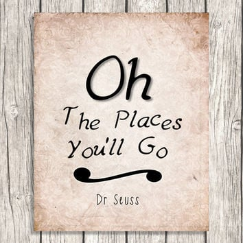 Oh The Places You'll Go - Dr Seuss Quote Wall Art - Vintage Style Typography Decor, Nursery Art - Instant Download Printable