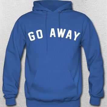 Go Away Unisex Hoodie Womans Mens Girls Boys Mean Funny Humor Leave Me Alone Words Lyrics Phrase Black White Closet Fashion Hoodie