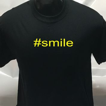 #smile funny sarcastic men's woman's T Shirt