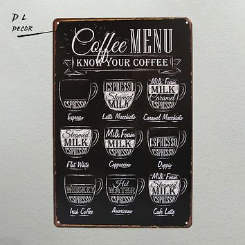 CAFE MENU KNOW YOUR COFFEE TIN SIGN Old Wall Metal Painting ART Decor