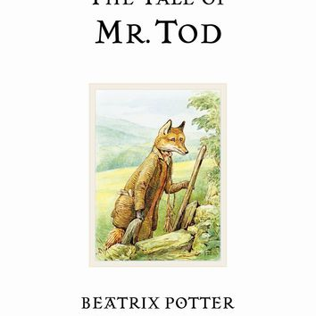 The Tale of Mr. Tod (Peter Rabbit)
