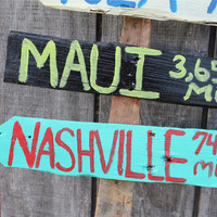 Directional Sign- FIVE Made To Order Signs- Travel Destination- Reclaimed Wood- Handmade & Handpainted- Personalized- Arrow- Yard Decor