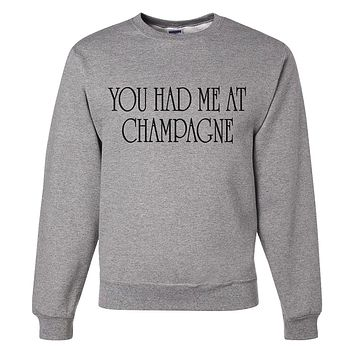 Custom Party Shop Unisex You Had Me at Champagne New Years Sweatshirt