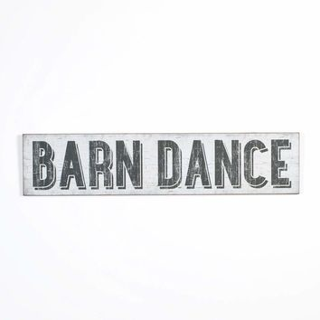BARN DANCE SIGN